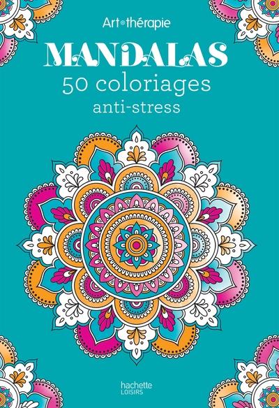 Mandalas : 50 coloriages anti-stress