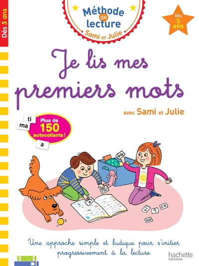 Je lis mes premiers mots avec Sami et Julie : dès 5 ans