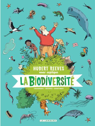 Hubert Reeves nous explique Volume 1, La biodiversité