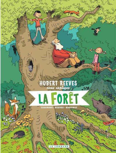 Hubert Reeves nous explique Volume 2, La forêt