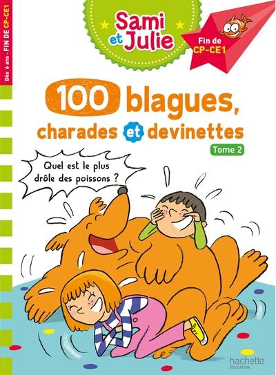 100 blagues, charades et devinettes. Volume 2