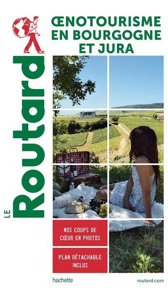 Oenotourisme en Bourgogne et Jura