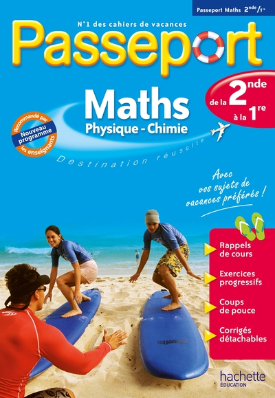 Passeport maths, physique chimie, de la 2de à  la 1re : nouveau programme