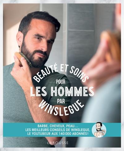 Beauté et soins pour les hommes par Winslegue