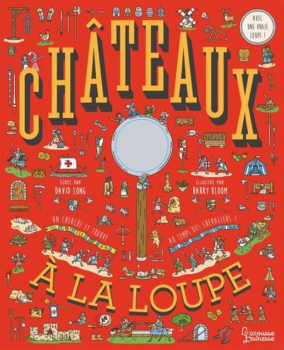 Châteaux à la loupe : un cherche et trouve au temps des chevaliers !