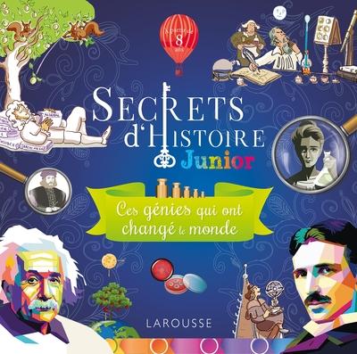 Ces génies qui ont changé le monde