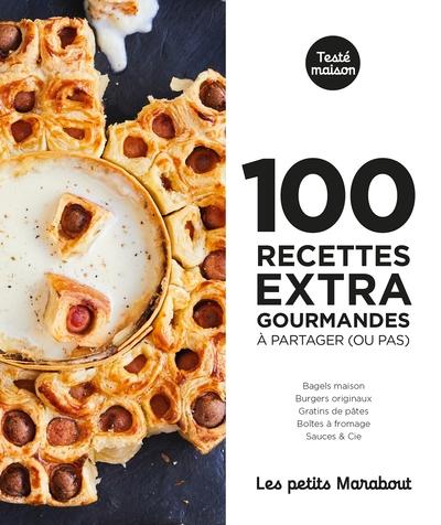 100 recettes super gourmandes