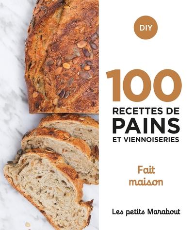 100 recettes de pains et viennoiseries : home made