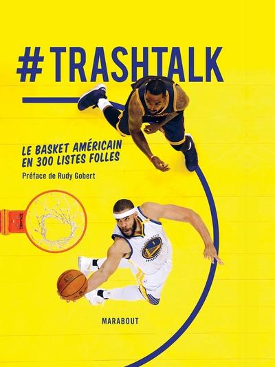 #trashtalk : le basket américain en 300 listes folles