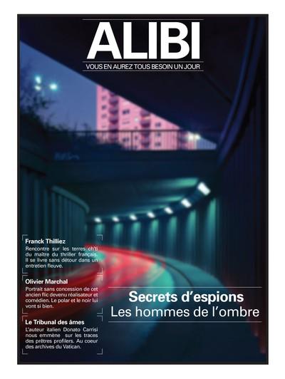 Alibi : vous en aurez tous besoin un jour, n° 3 Secrets d'espions : les hommes de l'ombre