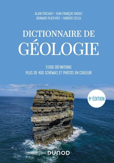 Dictionnaire de géologie. 5000 définitions, plus de 400 schémas et photos couleur, 9e édition, Edition bilingue français-anglais