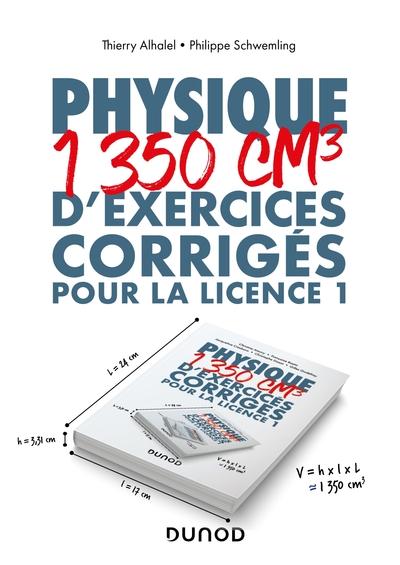 PHYSIQUE - 1350 CM3 D'EXERCICES CORRIGES POUR LA LICENCE 1