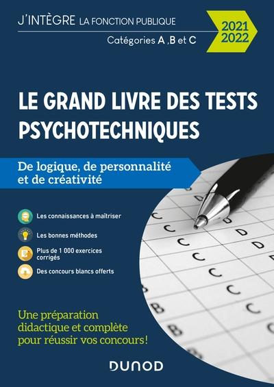 Le grand livre des tests psychotechniques de logique, de personnalité et de créativité : 2021-2022
