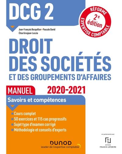 DCG 2, droit des sociétés et des groupements d'affaires : manuel : 2020-2021