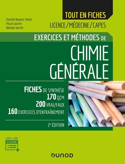 CHIMIE GENERALE - 2E ED  - EXERCICES ET METHODES