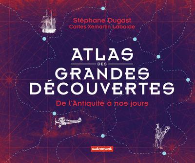 ATLAS DES GRANDES DECOUVERTES