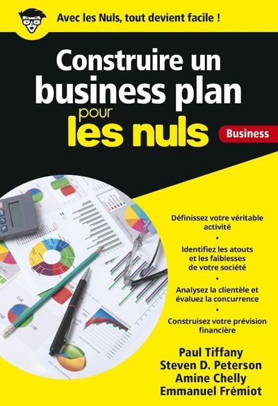 Construire un business plan pour les nuls