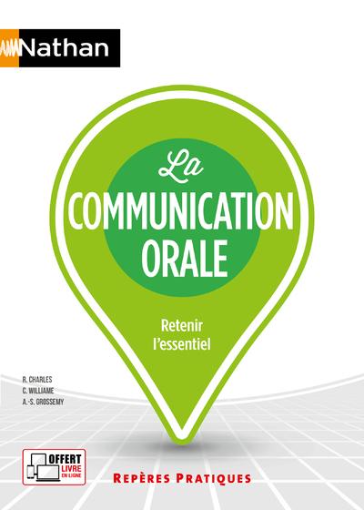 La communication orale : retenir l'essentiel