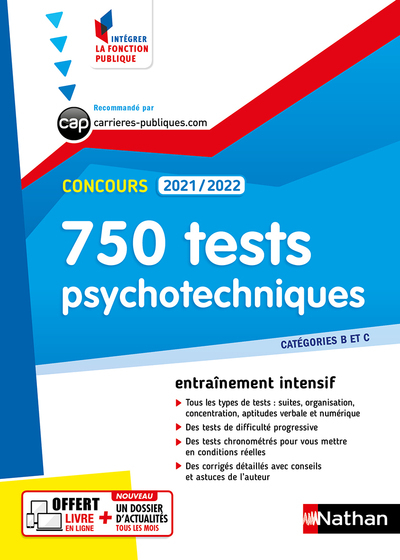 750 tests psychotechniques : catégories B et C : concours 2021-2022