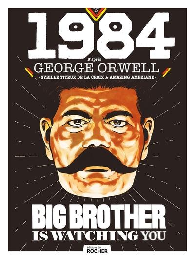 1984 - D´APRES GEORGE ORWELL