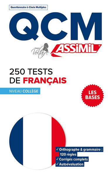 250 tests de français : les bases, niveau collège : QCM