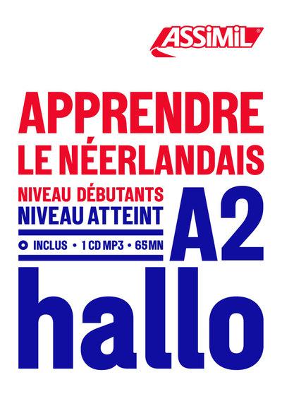Apprendre le néerlandais : niveau débutants : niveau atteint A2