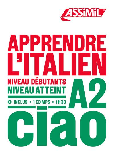 Apprendre l'italien : niveau débutants : niveau atteint A2