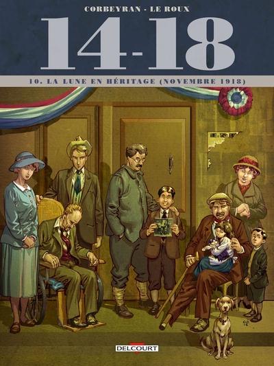 14-18. Volume 10 La lune en héritage (novembre 1918)