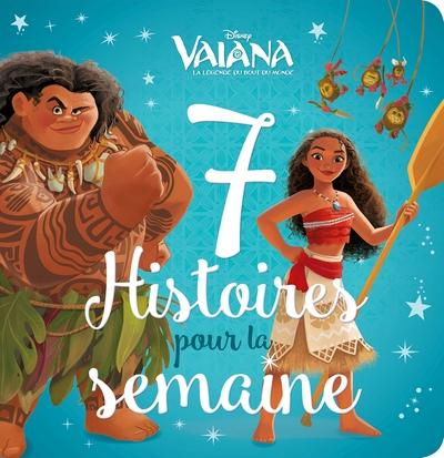 7 histoires pour la semaine, Vaiana : la légende du bout du monde