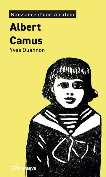 Albert Camus : naissance d'une vocation