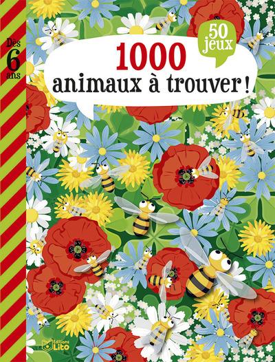1.000 animaux à trouver ! : 50 jeux