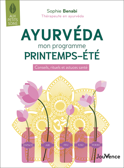 AYURVEDA : MON PROGRAMME PREINTEMPS-ETE