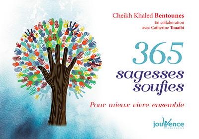 365 sagesses soufies pour mieux vivre ensemble
