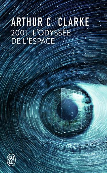2001, l'odyssée de l'espace : d'après le scénario original de Stanley Kubrick et Arthur c. Clarke