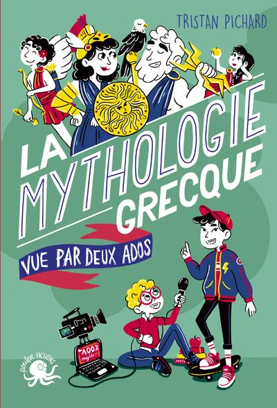 100 % bio La mythologie grecque vue par deux ados