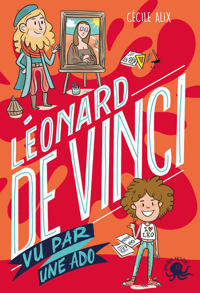 100 % bio Léonard de Vinci : vu par une ado