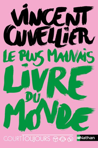 COURT TOUJOURS : LE PLUS MAUVAIS LIVRE DU MONDE - VOL05