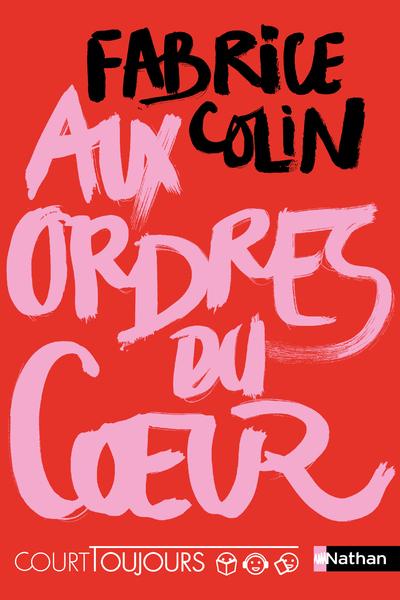 COURT TOUJOURS : AUX ORDRES DU COEUR - VOL04