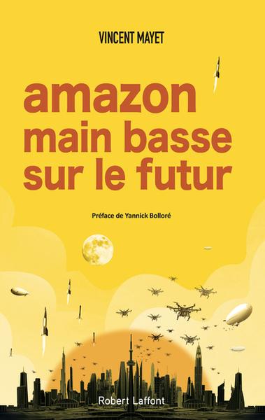 Amazon, main basse sur le futur