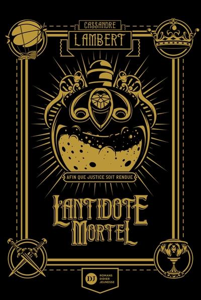 L'antidote mortel Volume 1