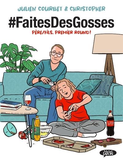 #faitesdesgosses. Volume 1
