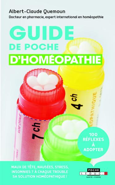 Guide de poche d'homéopathie : 100 réflexes à adopter