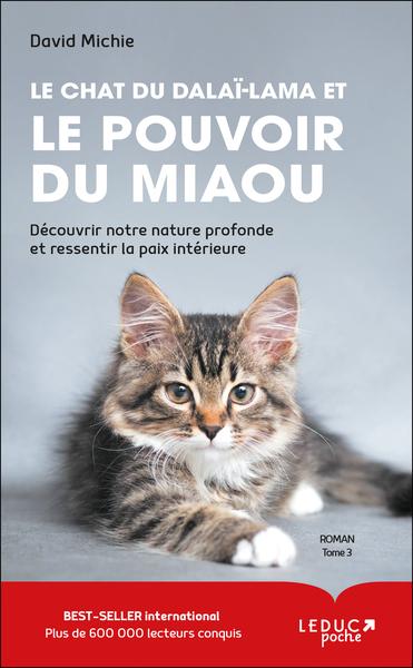 Le chat du dalaï-lama et. Volume 3 Le pouvoir du miaou