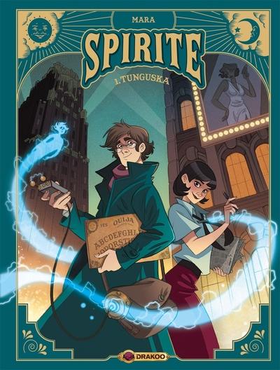 Spirite. Volume 1, Tunguska
