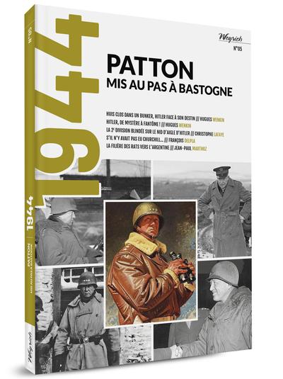 1944 - T05 - PATTON MIS AU PAS A BASTOGNE