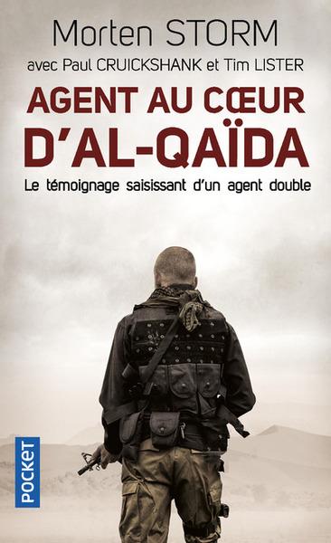 Agent au coeur d'al-Qaida : le témoignage saisissant d'un agent double