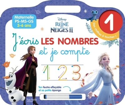 J'écris les nombres et je compte : La reine des neiges II : maternelle PS, MS, GS, 3-6 ans