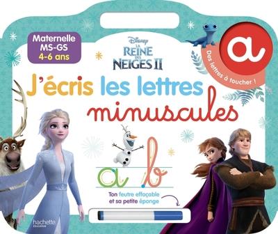 J'écris les lettres minuscules : La reine des neiges II : maternelle MS, GS, 4-6 ans