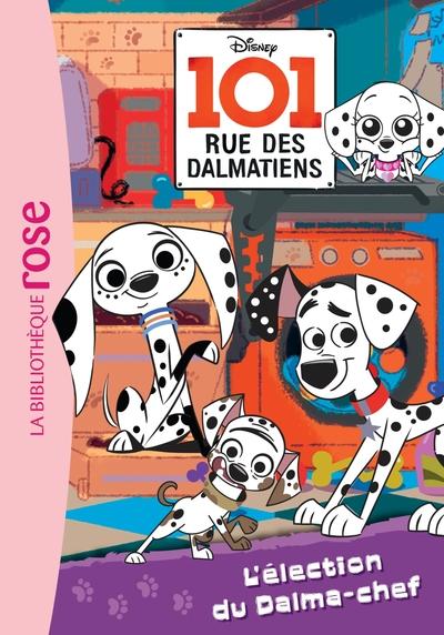 101 rue des Dalmatiens. Volume 2 L'élection du Dalma-chef
