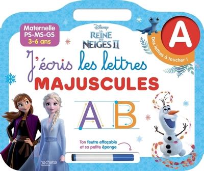 J'écris les lettres majuscules : La reine des neiges II : maternelle PS, MS, GS, 3-6 ans